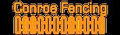Conroe Fencing Logo